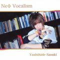 Neo Vocalism [CD+DVD Limited Edition]