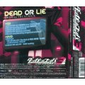 Dead Or Lie (Danganronpa 3 - The End Of Kibogamine Gakuen Mirai Hen Intro Theme) [CD+DVD Limited Edition]