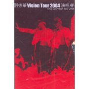Andy Lau Vision Tour 2004 (Hong Kong)