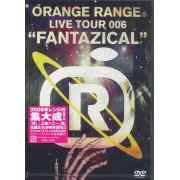 Orange Range Live Tour 006 Fantazical (Japan)