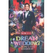 Dream Wedding Leon Live Summer 09 (Hong Kong)