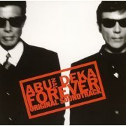 Abunai Deka Forever Original Soundtrack (Japan)
