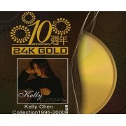 Kelly Chen Collection [10th Anniversary 24K Gold Limited Edition] (Hong Kong)