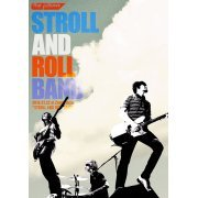 Stroll And Roll Band 2016.07.22 At Zepp Tokyo - Stroll And Roll Tour (Japan)