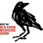 Best Of Old Crow Medicine Show (US)