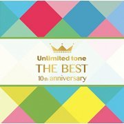 Unlimited Tone - The Best (10th Anniversary) (Japan)