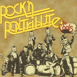 Rock'nRoll Tribute to Cools