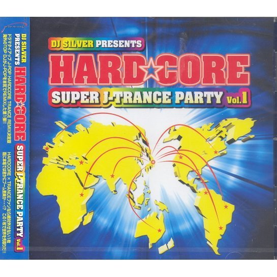 Hardcore Super J-Trance Party Vol.1