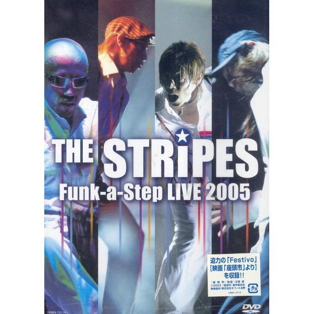 The Stripes Funk-a-Step Live 2005