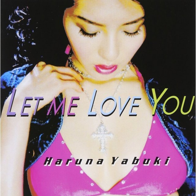 Let Me Love You [CD+DVD]