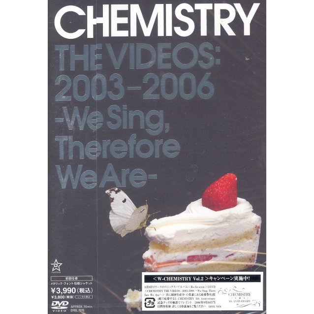 Chemistry The Videos: 2003-2006 - We Sing Therefore We Are