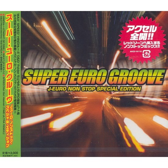 Super Euro Groove J-Euro Non Stop Special Edition