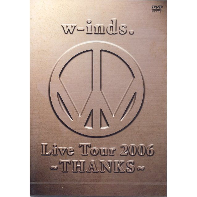 W-inds. Live Tour 2006-thanks-