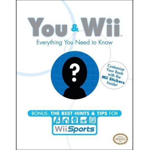 You and Wii: Everything You Need to Know