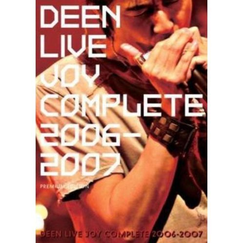 Deen Live Joy Complete 2006 - 2007  [Limited Edition]
