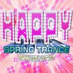 Best Hit J-Pop -Happy Spring Trance
