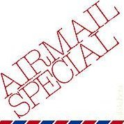 Airmail Special [Limited Edition]