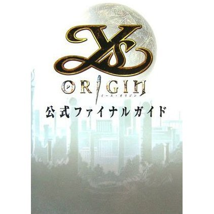 Ys Origin Formal Final Guide