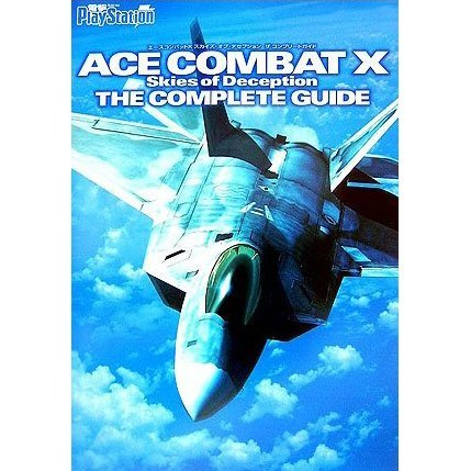 Ace Combat X: Skies of Deception The Complete Guide