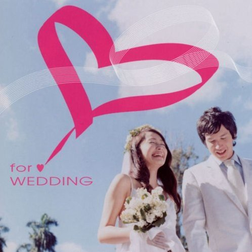 For Wedding - Kekkonshiki Bgm Shu