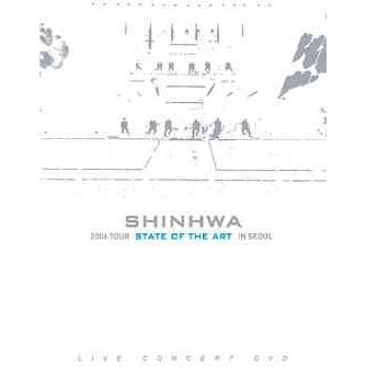 Shinhwa 2006 Tour State Of The Art In Seoul