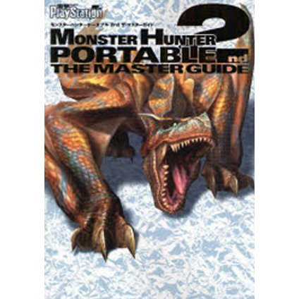 Monster Hunter Portable 2nd: The Master Guide