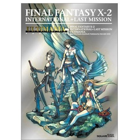 Final Fantasy X-2 International + Last Mission Ultimania