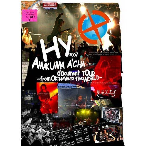 Hy 2007 Amakuma A'cha Document Tour -from Okinawa To The World-