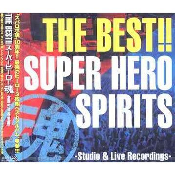 The Best!! Super Hero Spirits - Studio & Live Recordings