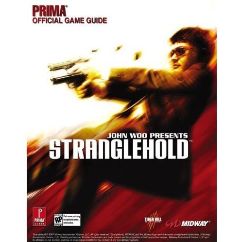 John Woo presents Stranglehold: Prima Official Game Guide