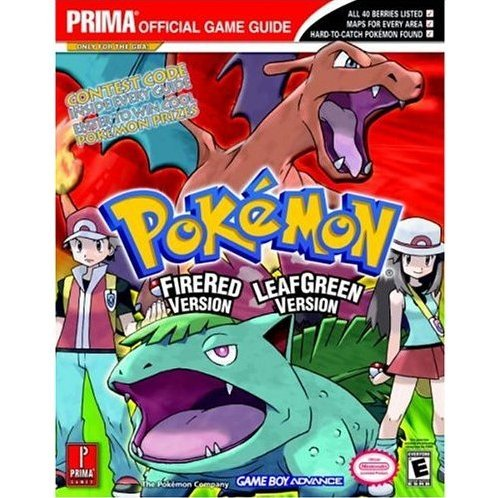 Pokemon Fire Red & Leaf Green: Prima Official Game Guide