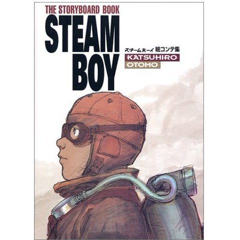 SteamBoy The Storyboard Book