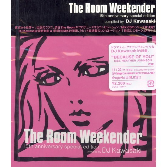 The Room Weekender 15th Anniversary Special Edition Selected by DJ Kawasaki