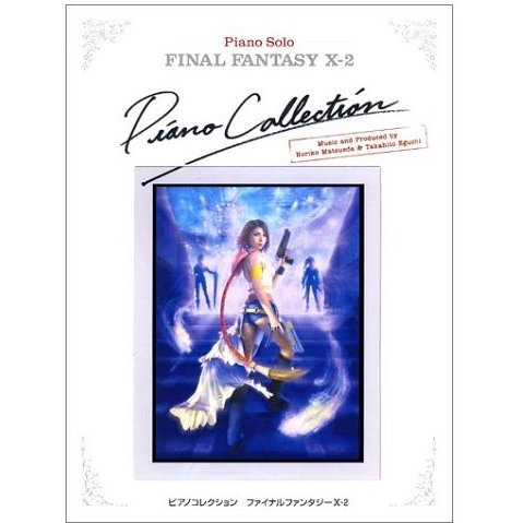 Final Fantasy X-2 Piano Solo / Piano Collection