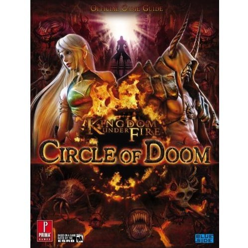 Kingdom Under Fire: Circle of Doom Prima Official Game Guide