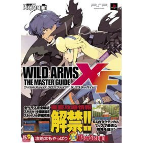 Wild Arms XF / Wild Arms Crossfire The Master Guide