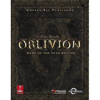 Elder Scrolls IV: Oblivion Game of the Year Prima Official Game Guide