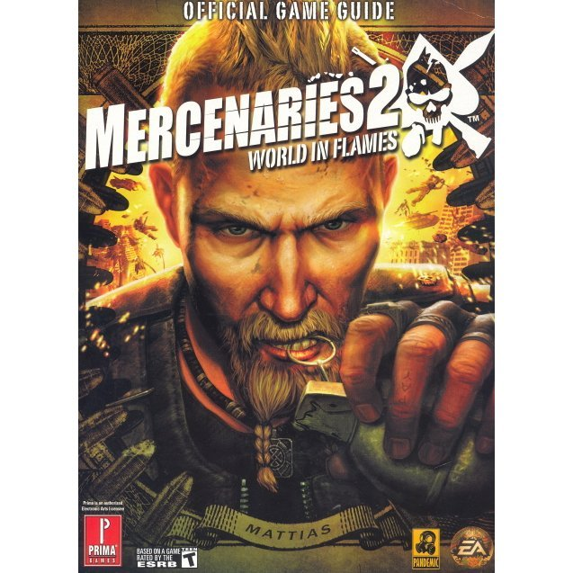 Mercenaries 2: World in Flames Prima Official Game Guide