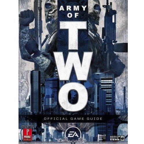 Army of Two: Prima Official Game Guide