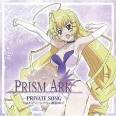 Prism Ark Character Song - Private Songs - Vol.1 [Limited Edition]