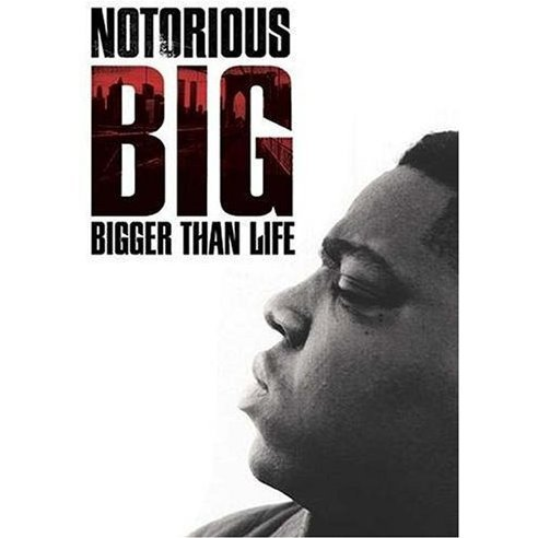 Notorious B.I.G -Bigger Than Life-