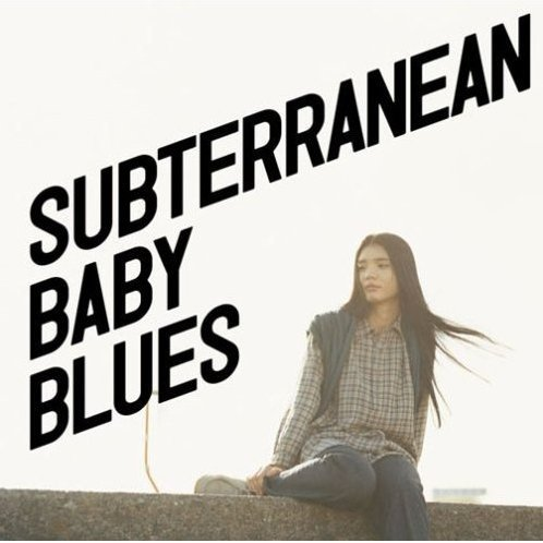 Subterranean Baby Blues