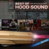 Best of Hood Sound - The Official Mix Tape