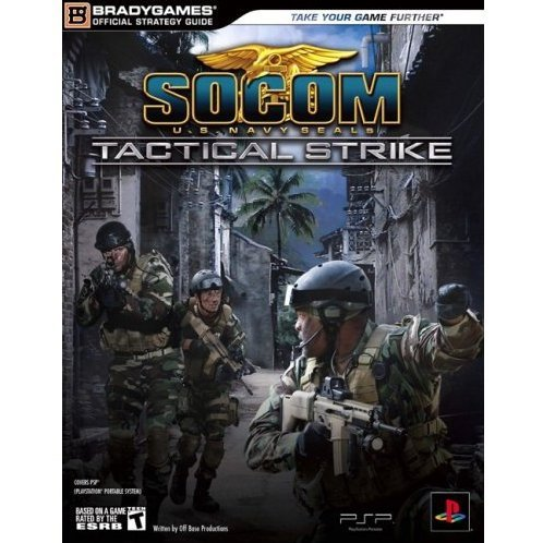 SOCOM US Navy Seals Tactical Strike Official Strategy Guide