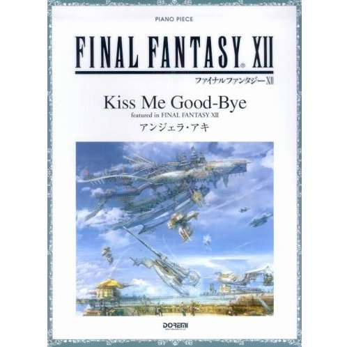 Final Fantasy XII / Kiss Me Good-Bye -featured in Final Fantasy XII-