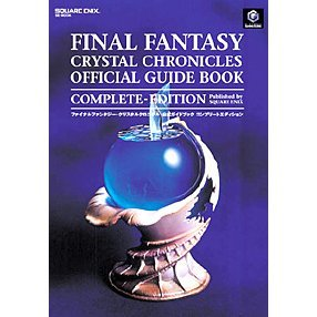 Final Fantasy: Crystal Chronicles Official Guide Book - Complete Edition