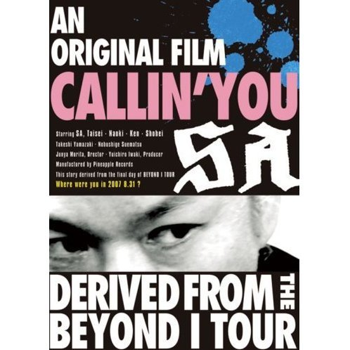 An Original Film Callin' You -Derived From The Beyond I Tour