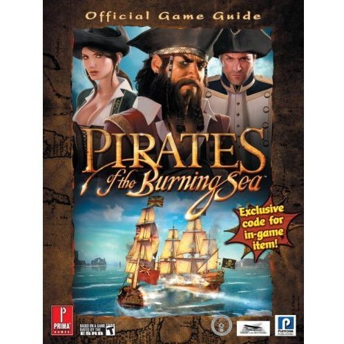 Pirates of the Burning Sea Prima Official Game Guide