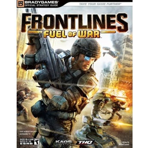 Frontlines: Fuel of War Official Strategy Guide