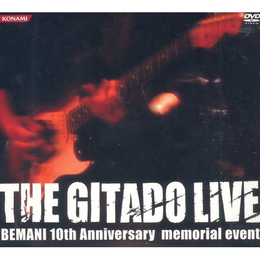 The Gitado LIVE -Bemani 10th Anniversary Memorial Event-